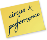 Circus and Performance